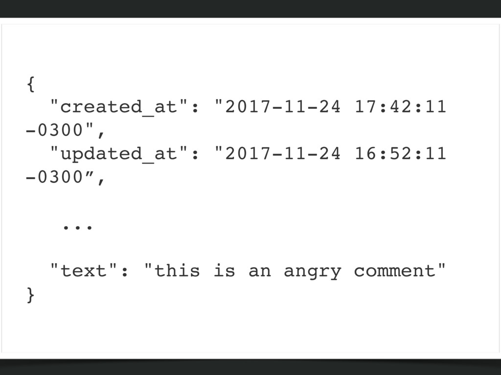 "{ ""created_at"": ""2017-11-24 17:42:11 -0300"", ""u..."