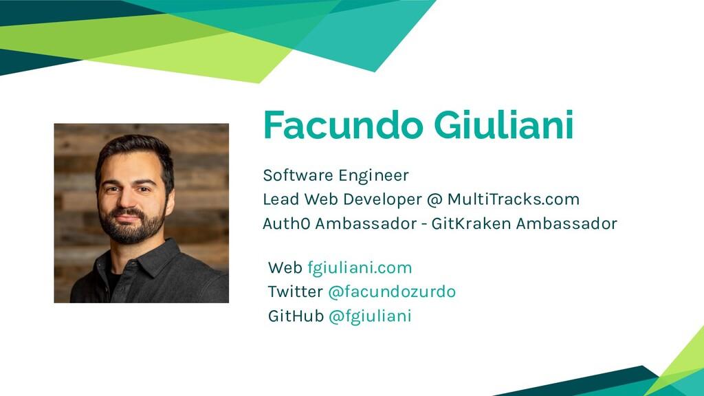 Facundo Giuliani Web fgiuliani.com Twitter @fac...