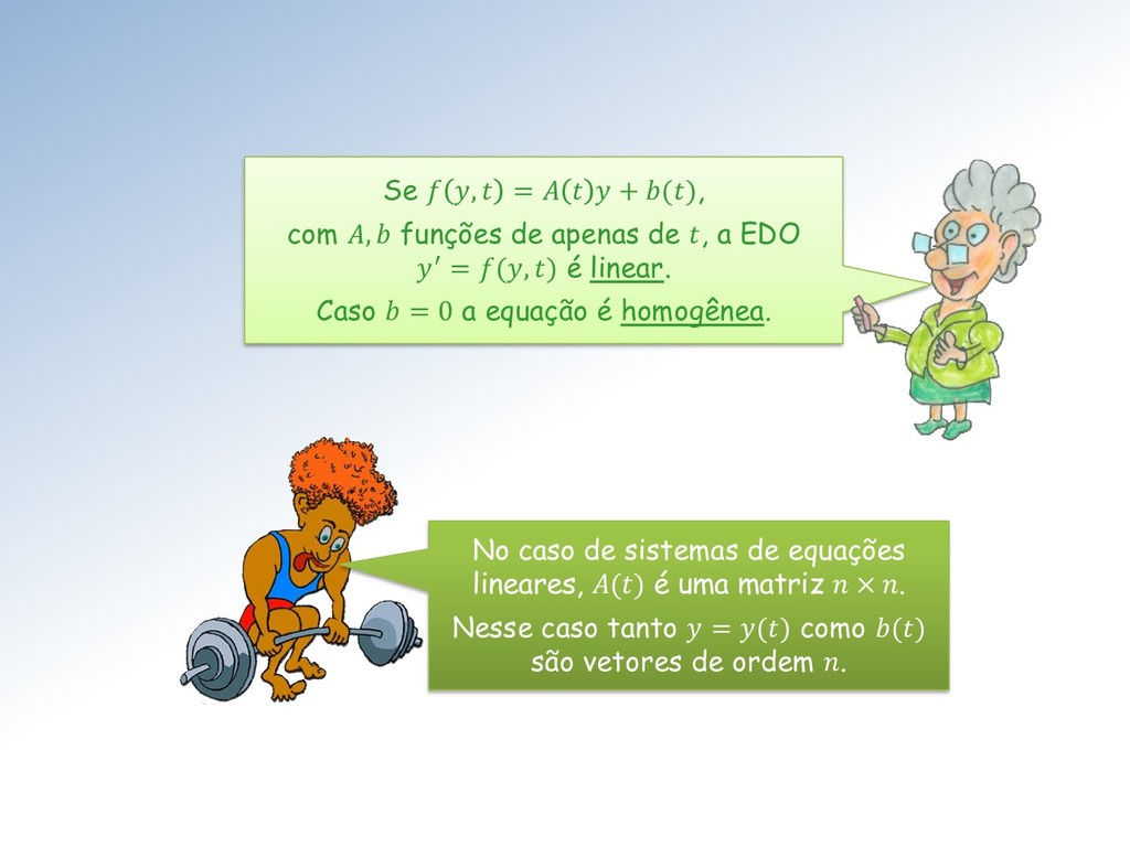 Se  ,  =    + (), com ,  funções de apenas de ,...
