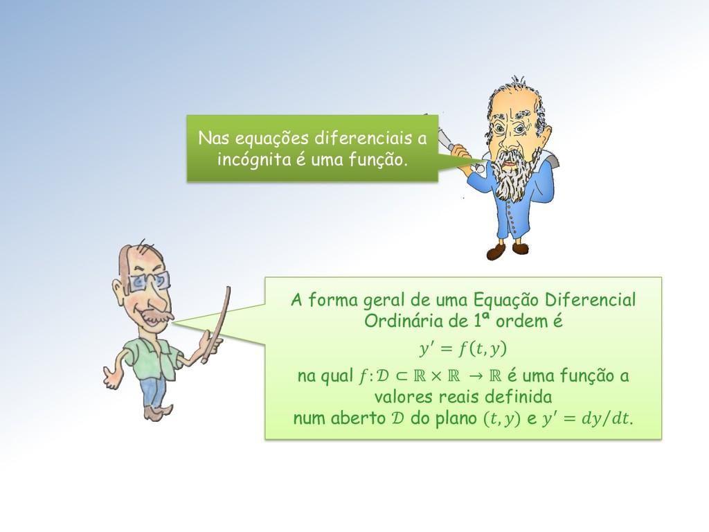 A forma geral de uma Equação Diferencial Ordiná...