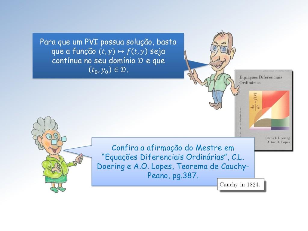 """Confira a afirmação do Mestre em """"Equações Dife..."""