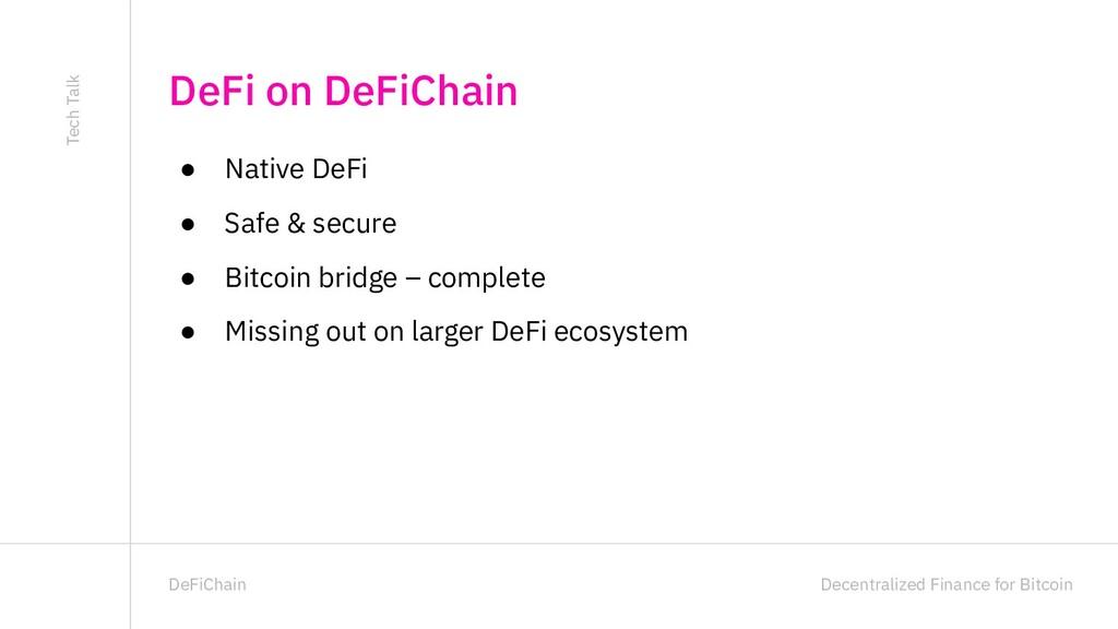 Decentralized Finance for Bitcoin DeFiChain ● N...