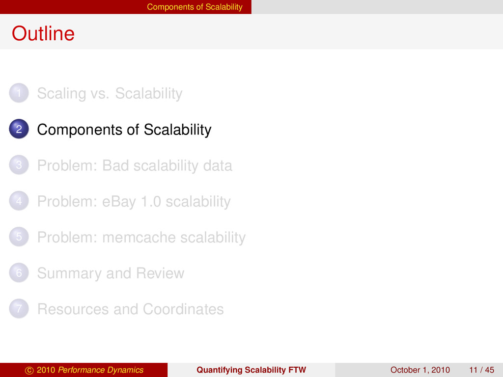 Components of Scalability Outline 1 Scaling vs....