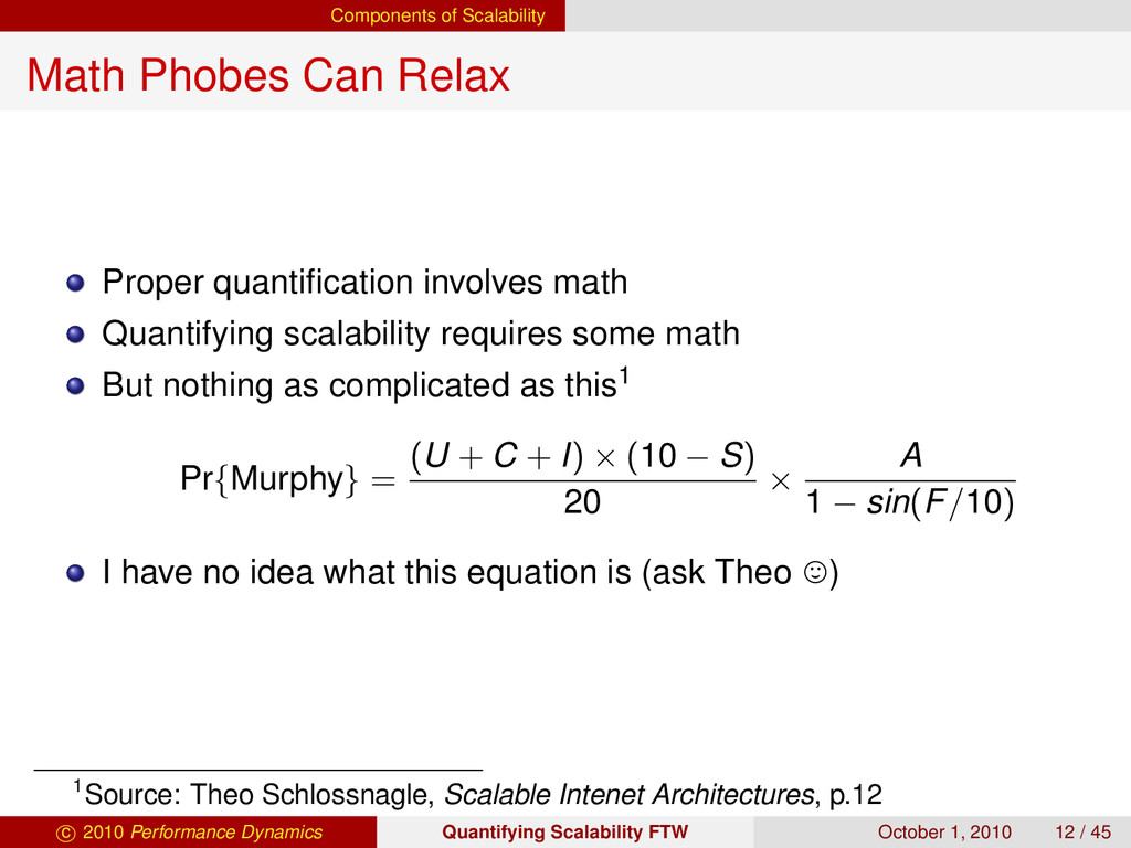 Components of Scalability Math Phobes Can Relax...