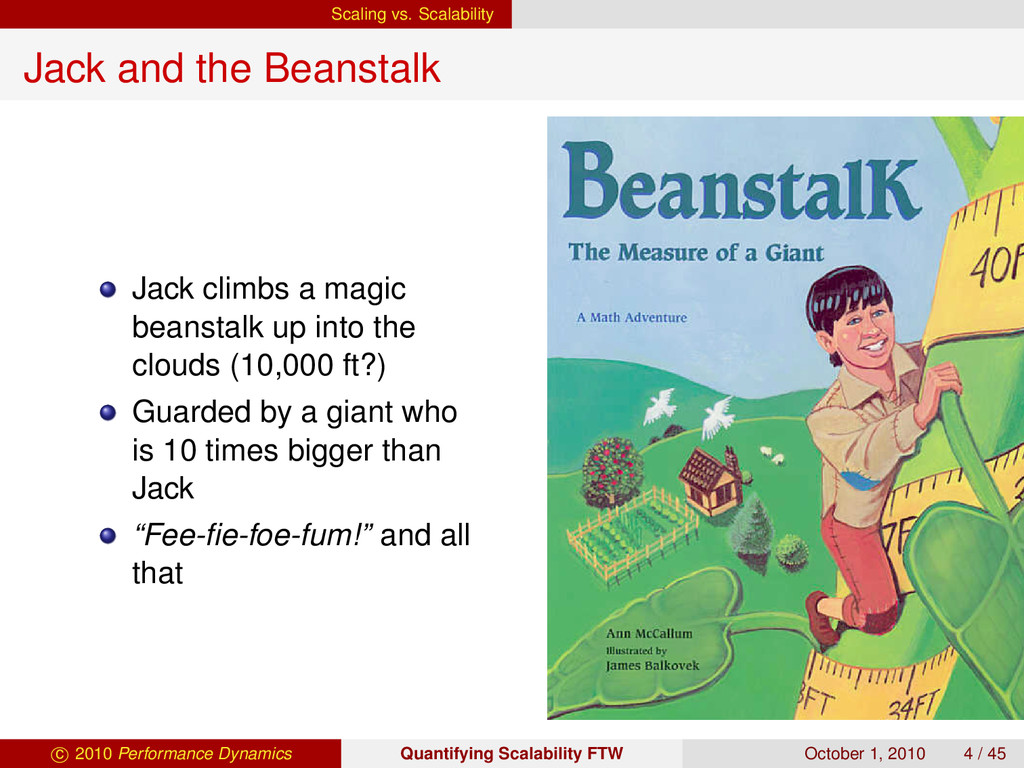 Scaling vs. Scalability Jack and the Beanstalk ...
