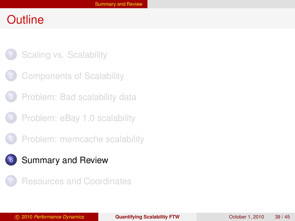 Summary and Review Outline 1 Scaling vs. Scalab...