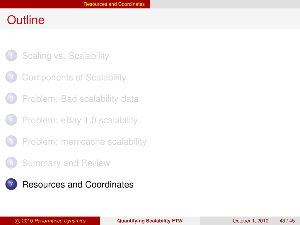 Resources and Coordinates Outline 1 Scaling vs....