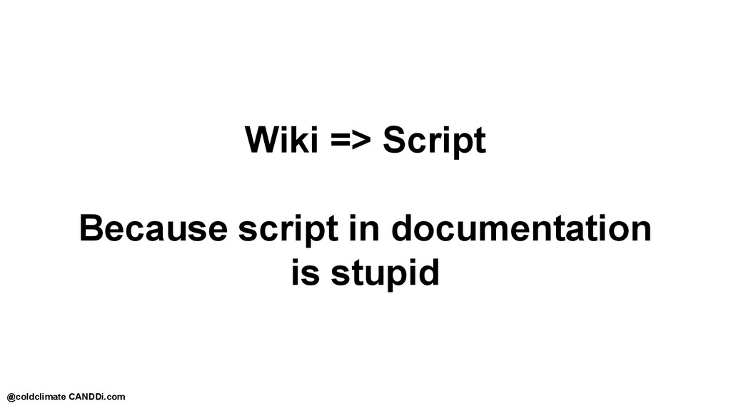 Wiki => Script Because script in documentation ...