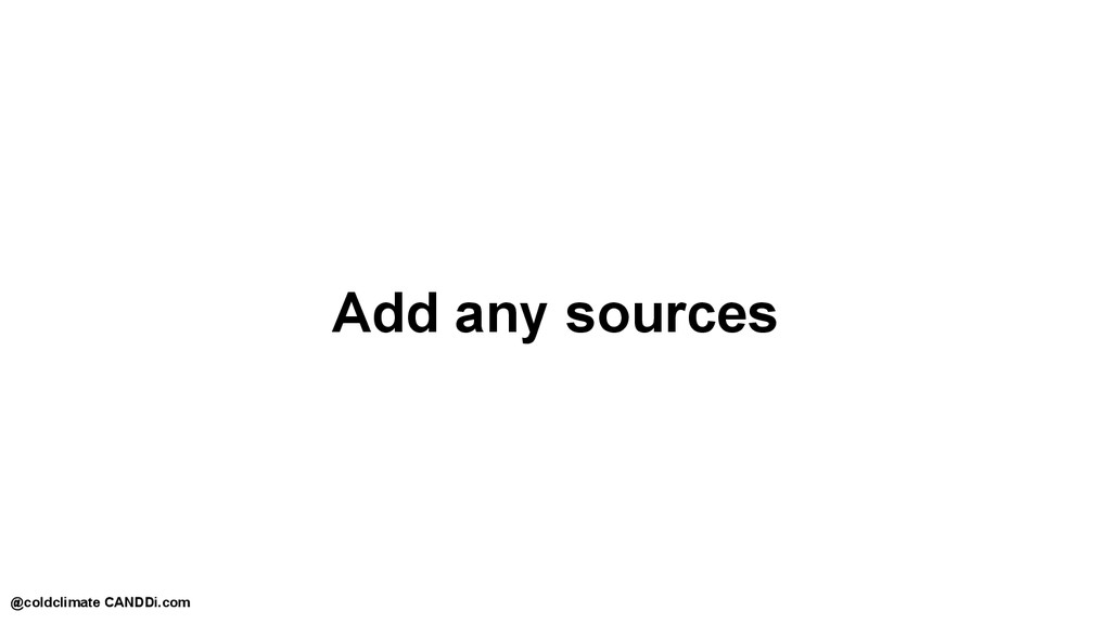 Add any sources @coldclimate CANDDi.com