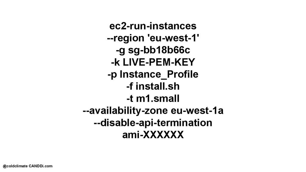 ec2-run-instances --region 'eu-west-1' -g sg-bb...