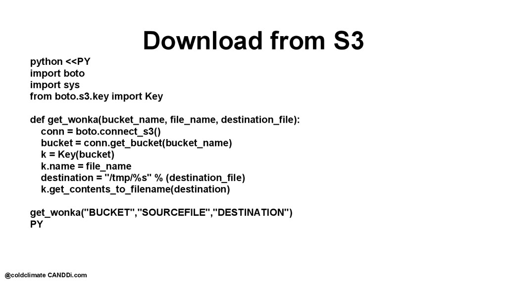 Download from S3 python <<PY import boto import...