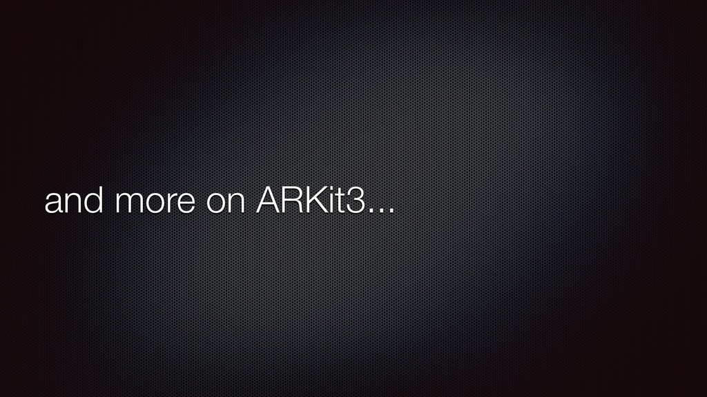 and more on ARKit3...