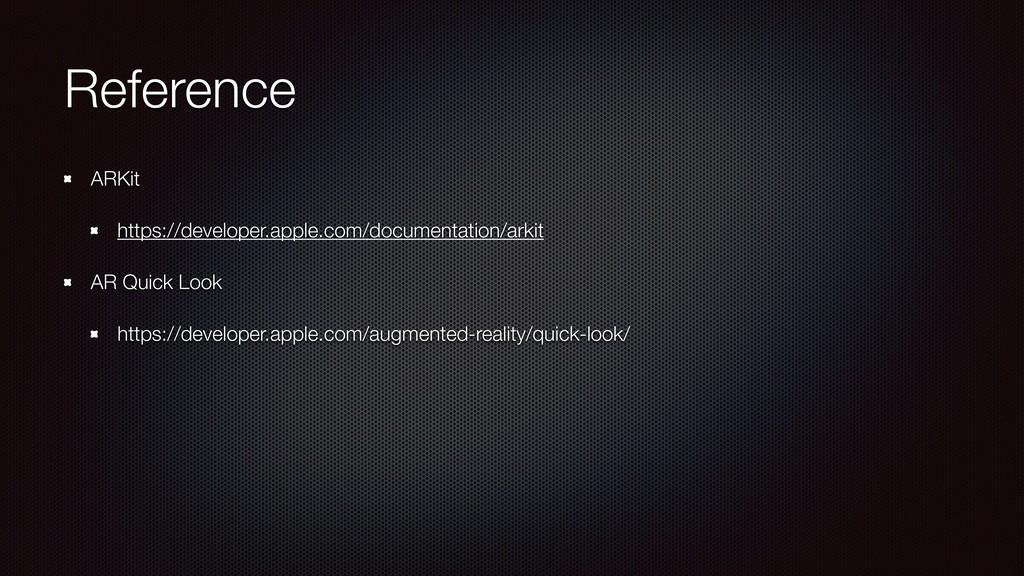 Reference ARKit https://developer.apple.com/doc...