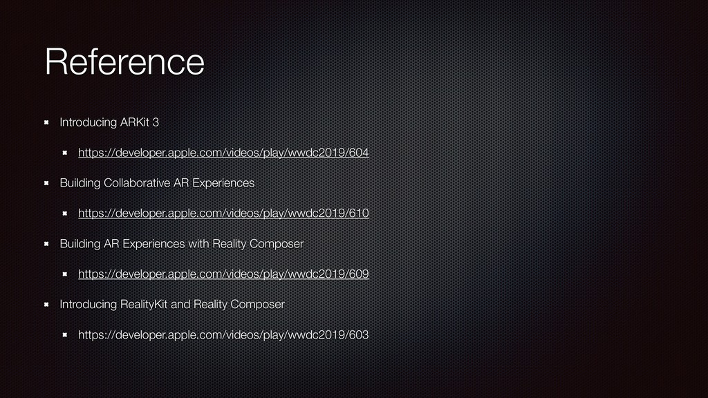 Reference Introducing ARKit 3 https://developer...
