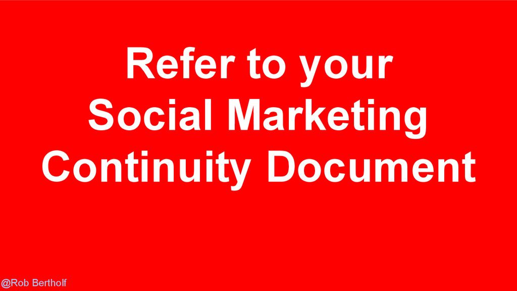 @Rob Bertholf Refer to your Social Marketing Co...