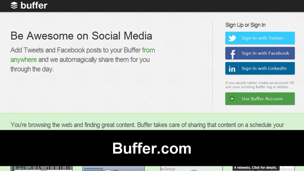 @Rob Bertholf Buffer.com
