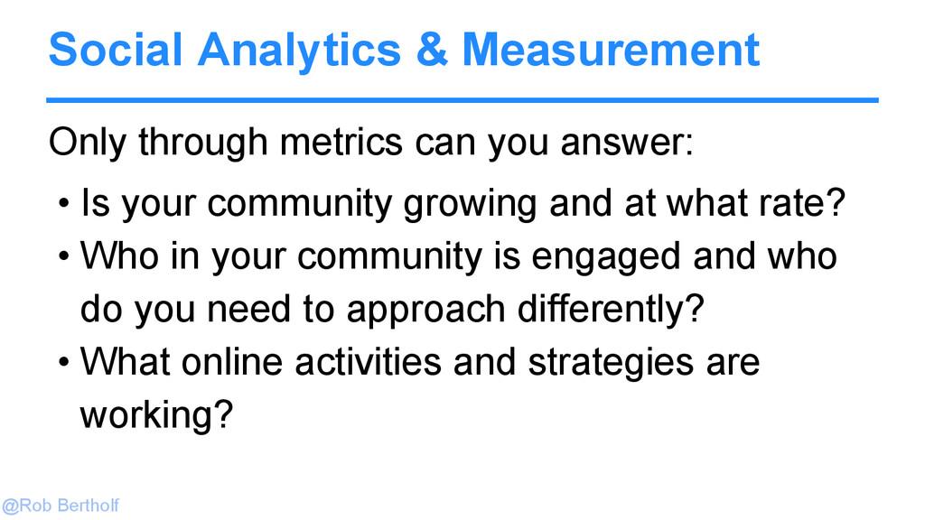 @Rob Bertholf Social Analytics & Measurement On...