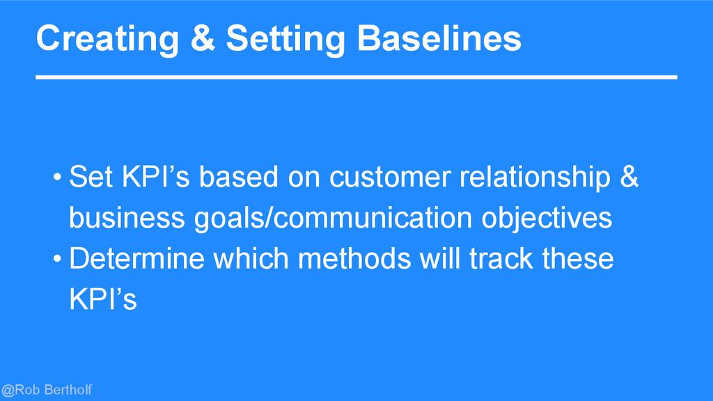 @Rob Bertholf Creating & Setting Baselines • Se...
