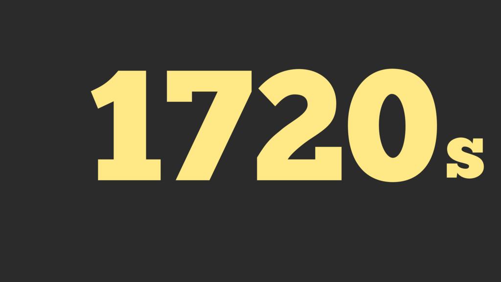 1720s