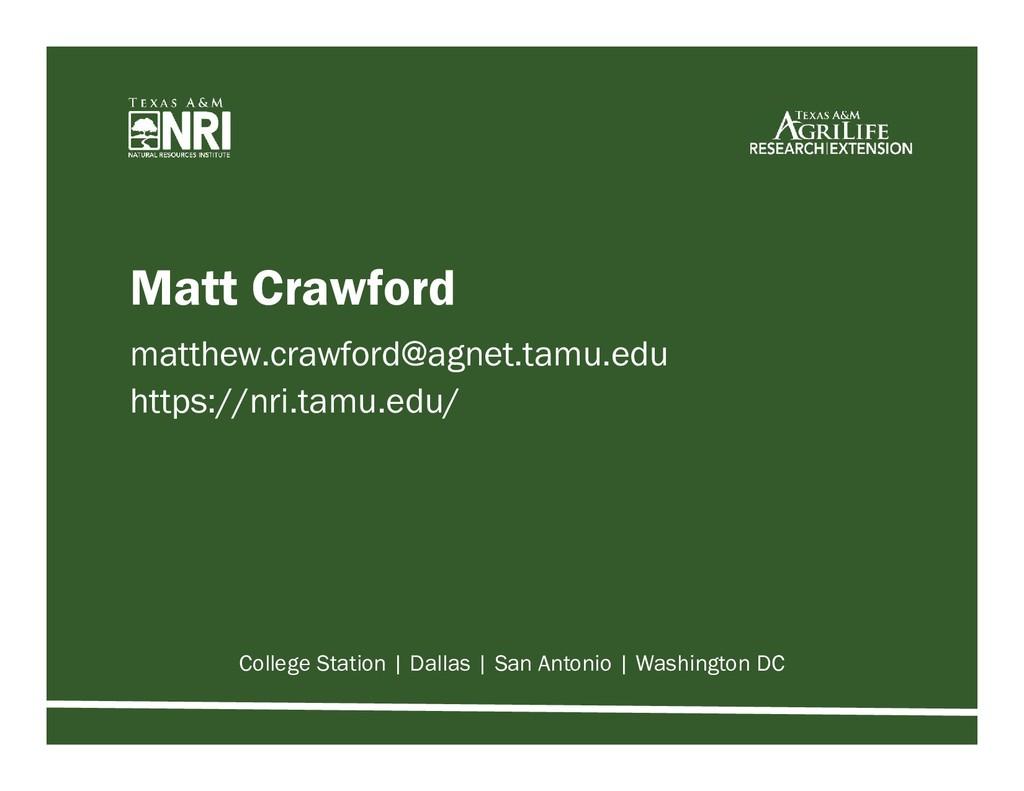 Matt Crawford matthew.crawford@agnet.tamu.edu h...