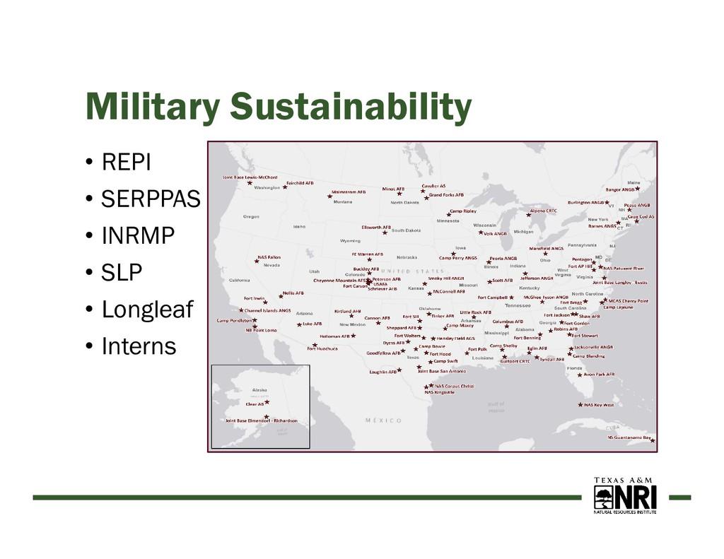 Military Sustainability • REPI • SERPPAS • INRM...