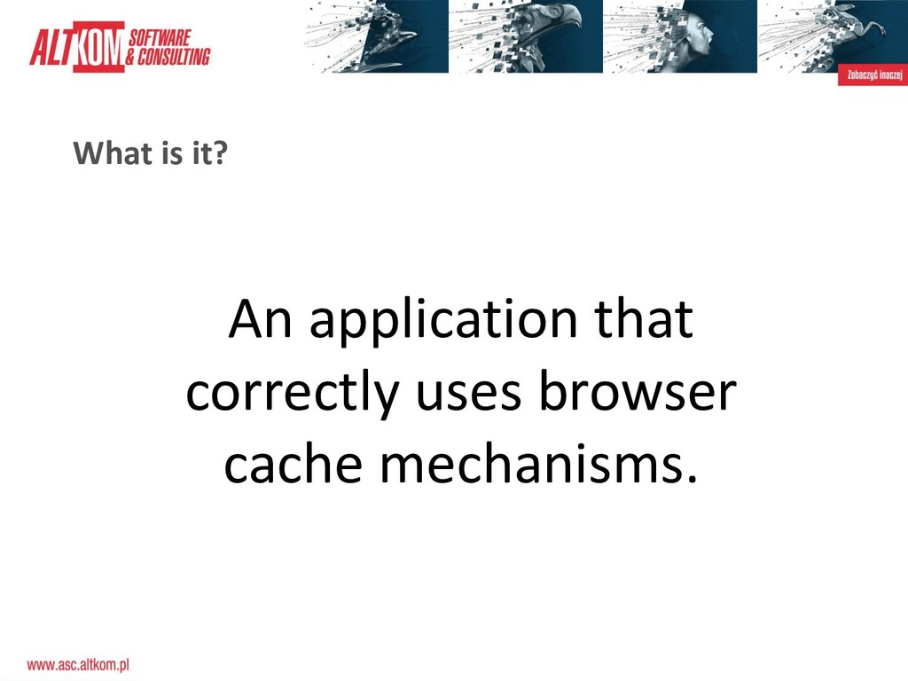 What is it? An application that correctly uses ...