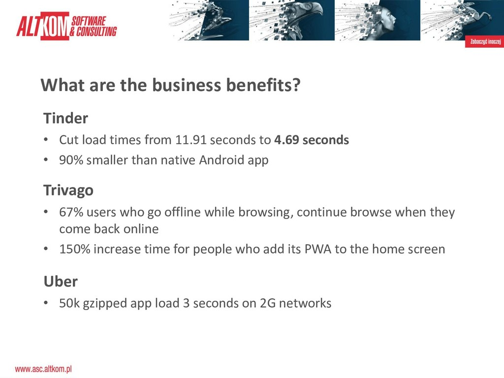 What are the business benefits? Trivago • 67% u...