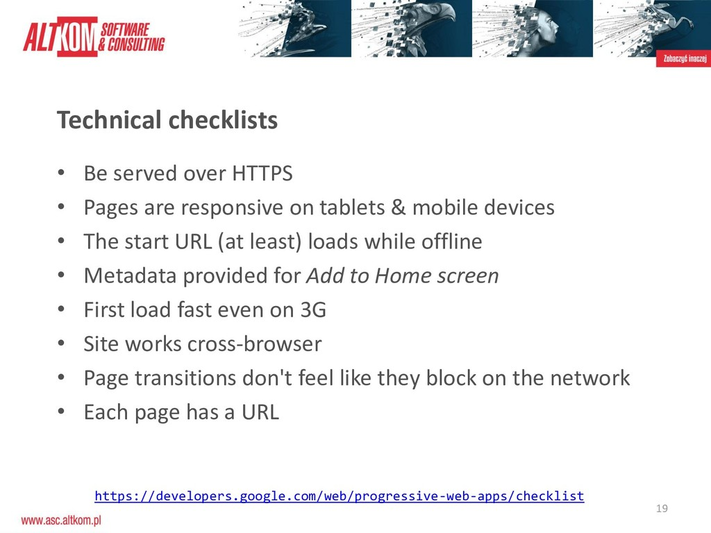 19 Technical checklists • Be served over HTTPS ...