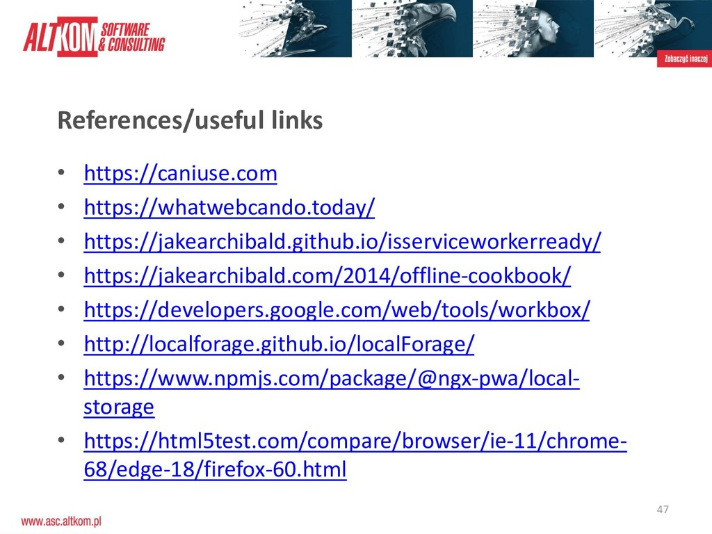 47 References/useful links • https://caniuse.co...