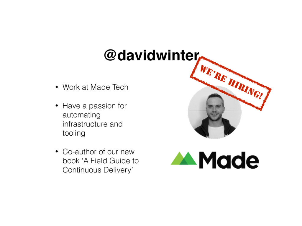 @davidwinter • Work at Made Tech • Have a passi...