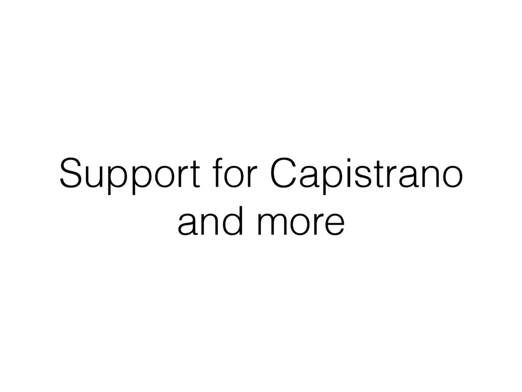 Support for Capistrano and more
