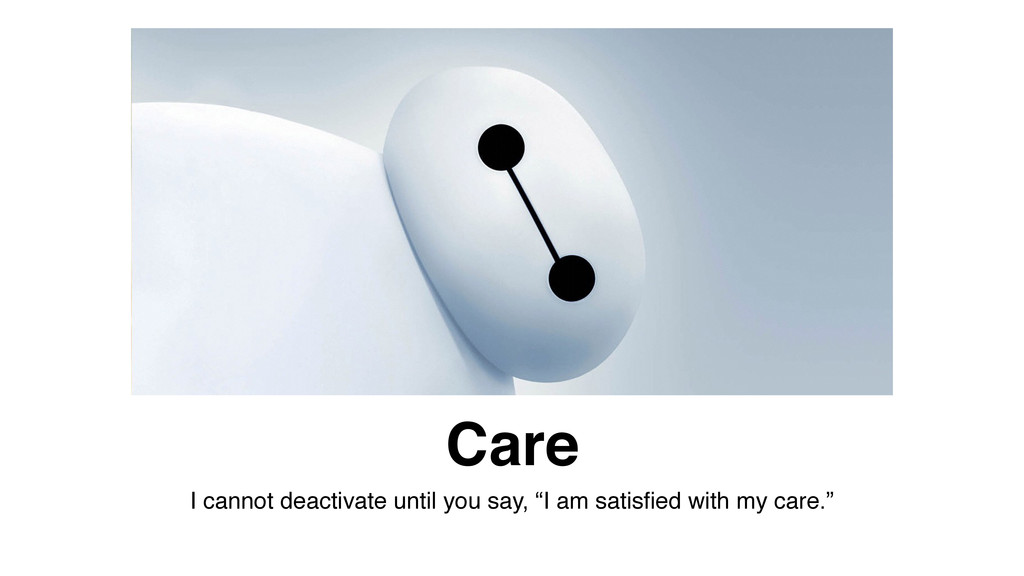 """Care I cannot deactivate until you say, """"I am s..."""