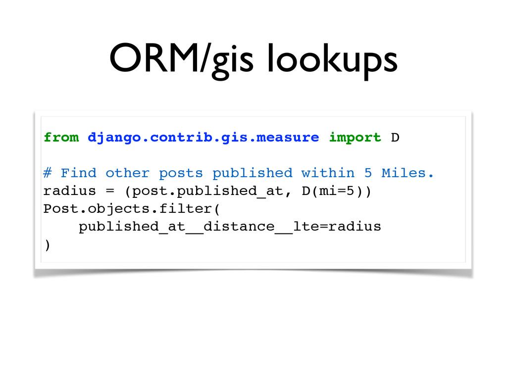 ORM/gis lookups from django.contrib.gis.measure...