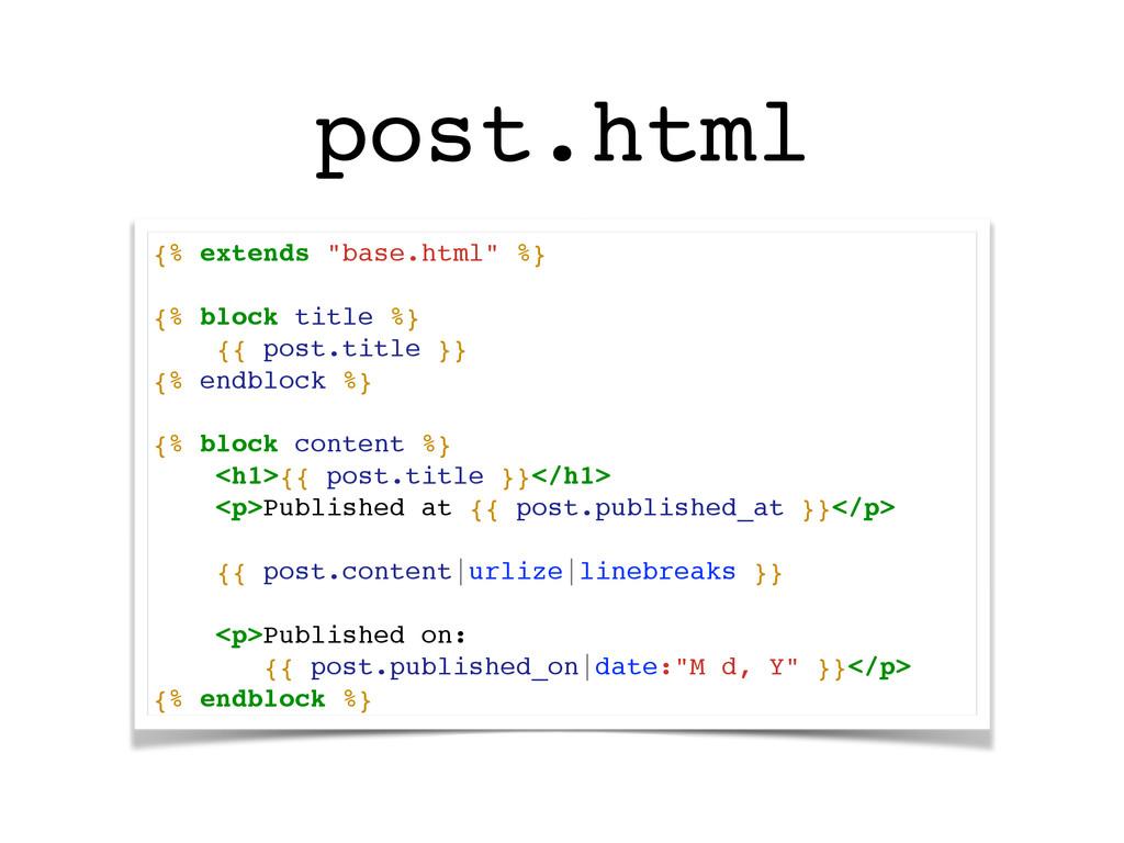 "post.html {% extends ""base.html"" %}! ! {% block..."