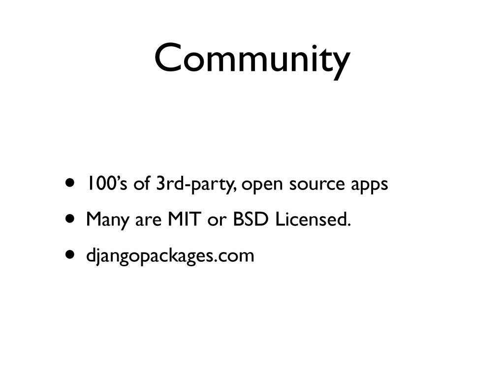 Community • 100's of 3rd-party, open source app...
