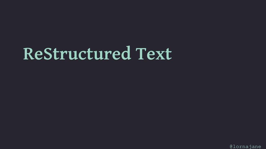 ReStructured Text @lornajane