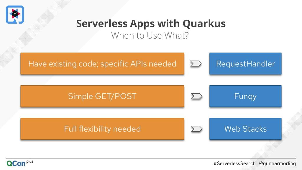 #ServerlessSearch @gunnarmorling Serverless App...