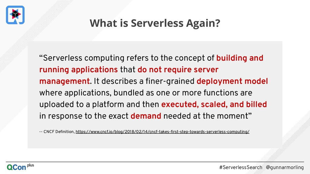 """#ServerlessSearch @gunnarmorling """"Serverless co..."""