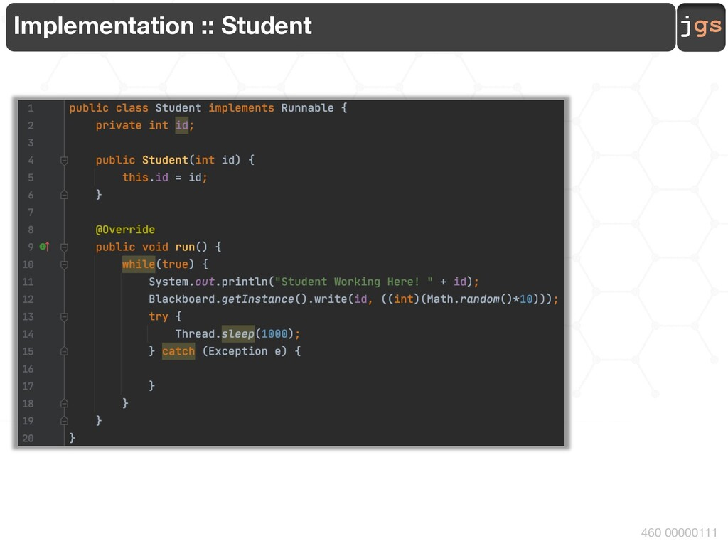 jgs 460 00000111 Implementation :: Student