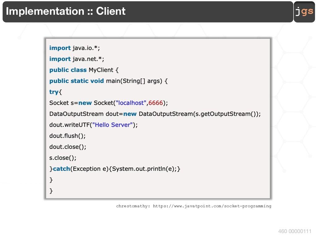jgs 460 00000111 Implementation :: Client chres...