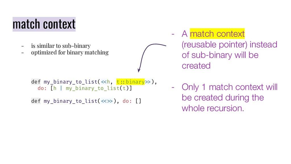 match context - is similar to sub-binary - opti...