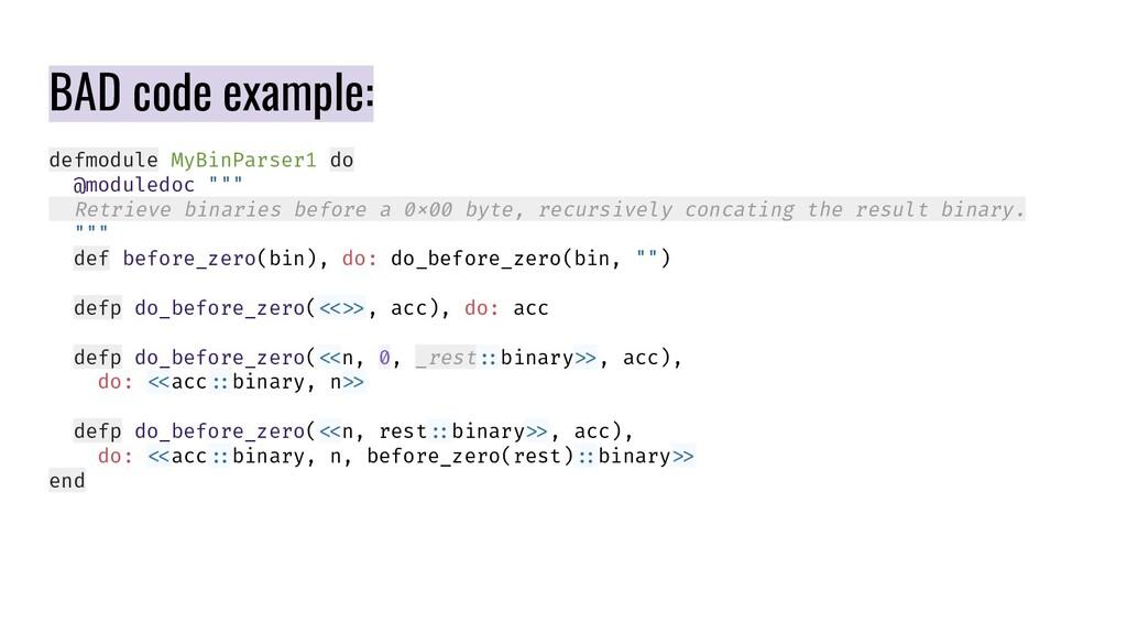 "defmodule MyBinParser1 do @moduledoc """""" Retrie..."