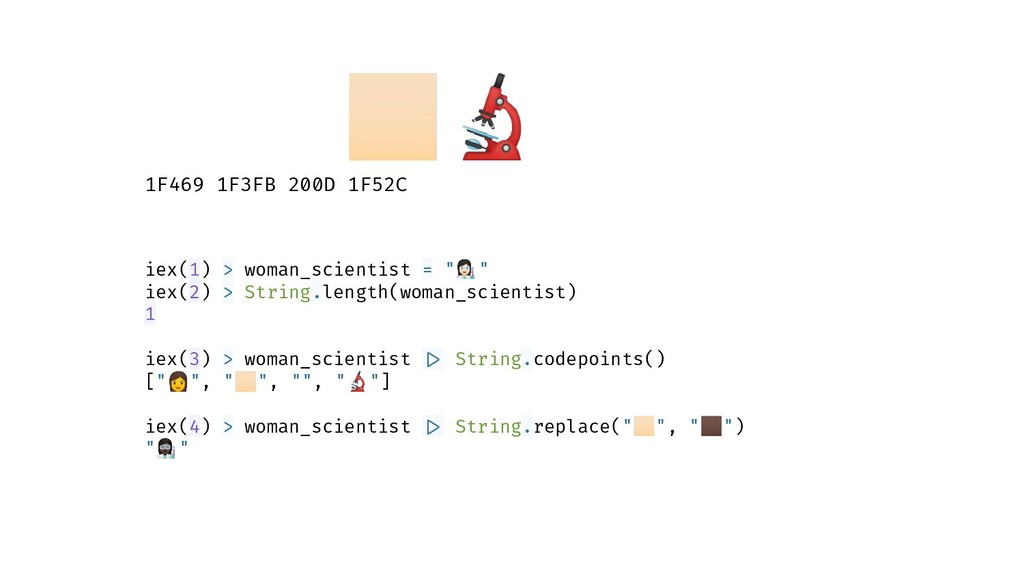 1F469 1F3FB 200D 1F52C iex(1) > woman_scientist...