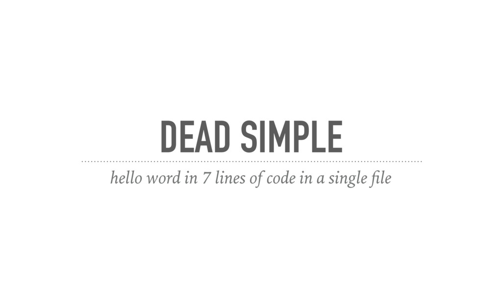 DEAD SIMPLE hello word in 7 lines of code in a ...