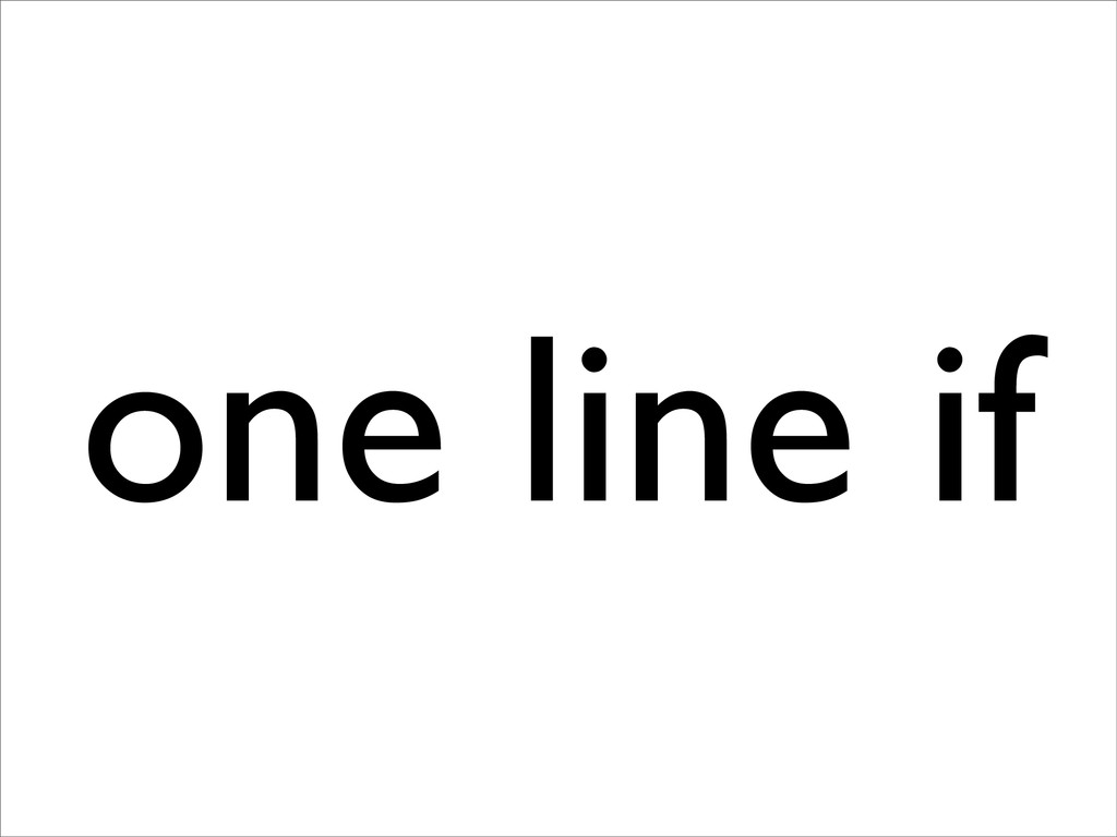 one line if