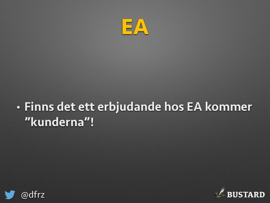 BUSTARD @dfrz EA • Finns det ett erbjudande hos...