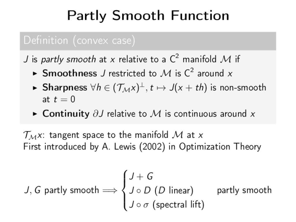 Partly Smooth Function Definition (convex case) ...