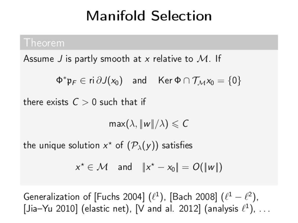 Manifold Selection Theorem Assume J is partly s...