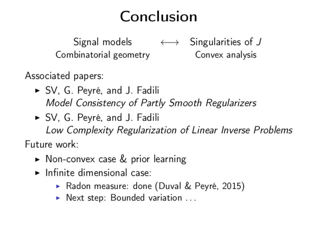 Conclusion Signal models ←→ Singularities of J ...