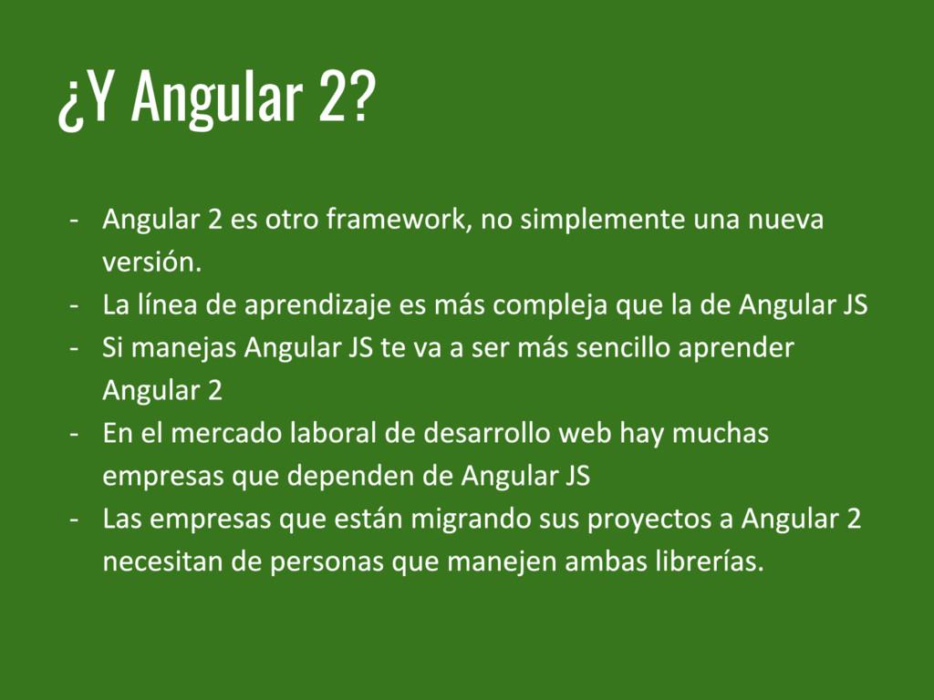 ¿Y Angular 2?